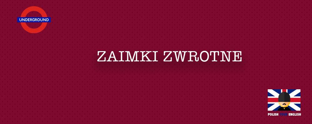 """Zaimki zwrotne w języku angielskim, czyli polskie """"się"""", """"siebie"""""""